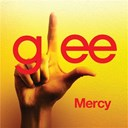 Glee Cast - Mercy (glee cast version)