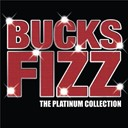 Bucks Fizz - The platinum collection