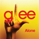 Glee Cast - Alone (glee cast version feat. kristin chenoweth)