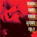 Shabba Ranks - Rough &amp; ready - volume ii