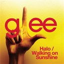 Glee Cast - Halo / walking on sunshine (glee cast version)