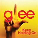 Glee Cast - Keep holding on (glee cast version)