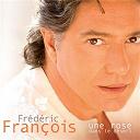 Frédéric François - Une rose dans le désert