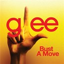 Glee Cast - Bust a move (glee cast version)