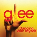 Glee Cast - Dancing with myself (glee cast version)