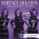 Whitney Houston - Million dollar bill remixes