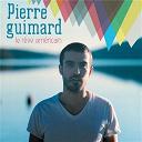 Pierre Guimard - Le rêve americain