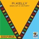 R. Kelly - Sign of a victory