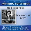 Michael W. Smith - You belong to me (performance tracks)