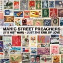 Manic Street Preachers - (it's not war) just the end of love