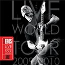 Eros Ramazzotti - 21.00: eros live world tour 2009/2010