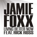 Jamie Foxx - Living better now