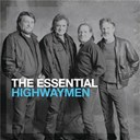 The Highwaymen - The essential highwaymen