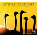Milt Jackson - Sunflower (cti records 40th anniversary edition - original recording remastered)