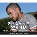 Shayne Ward - No u hang up / if that's ok with you