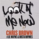 Chris Brown - Look at me now