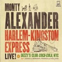Alexander Monty - Harlem-kingston express live ! at dizzy?s club coca-cola, nyc