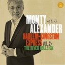 Alexander Monty - Harlem-kingston express, vol. 2 - the river rolls on
