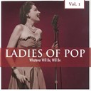 Alma Cogan / Connie Francis / Debbie Reynolds / Doris Day / Georgia Gibbs / Gogi Grant / Jane Morgan / Janis Martin / Lavern Baker / Les Paul / Marilyn Monroe / Mary Ford / Peggy Lee / Petula Clark / Shirley Bassey / Teresa Brewer / The Chordettes / The Mcguire Sisters - Ladies of pop, vol. 1