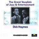 Dick Haymes - Great vocalists of jazz &amp; entertainment (dick haymes)