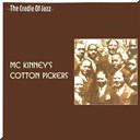 Mc Kinney's Cotton Pickers - The cradle of jazz - mckinney's cotton pickers