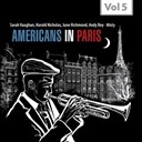Andy / Harold Nicholas / June Richmond / Quincy Jones / Sarah Vaughan / The Bey Sisters - Americans in paris, vol. 5