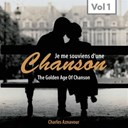 Charles Aznavour - Chanson (the golden age of chanson, vol. 1)
