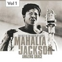 Mahalia Jackson - Mahalia jackson, vol. 1 (the best of the queen of gospel)