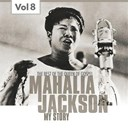 Mahalia Jackson - Mahalia jackson, vol. 8 (the best of the queen of gospel)
