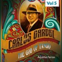 Carlos Gardel - The god of tango, vol. 5