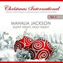 Mahalia Jackson - Christmas international, vol. 5 (silent night, holy night)