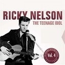 Ricky Nelson - The teenage idol, vol.4