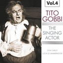 Tito Gobbi - The singing actor, vol. 4