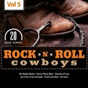 Bob Luman / Don Gibson / Guy Mitchell / Hank Snow / Hank Thompson / Hank Williams / Johnny Cash / Johnny Duncan / Johnny Duncans Blue Grass Boys / Johnny Horton / Ken Patrick / Marty Robbins / Marvin Rainwater / Red Foley / Sonny James / Sonny Miller / Tennessee Ernie Ford / Webb Pierce - Rock 'n' roll cowboys, vol. 5