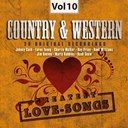 Betty Foley / Charlie Walker / Don Gibson / Faron Young / George Jones / George Morgan / Hank Snow / Hank Williams / James O´gwynn / Jim Reeves / Johnny Cash / Kenny Rogers / Marty Robbins / Ray Price / Skeeter Davis / Sonny James / The Everly Brothers - Country & western, vol. 10 (greatest love-songs)