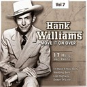 Hank Williams - C&amp;w superstar, vol. 7