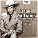 Hank Williams - C&amp;w superstar, vol. 9