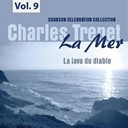 Charles Trenet - La mer, vol. 9 - la java du diable