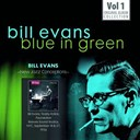 Bill Evans - Blue in green - the best of the early years 1955-1960, vol.1