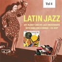 Art Blakey / Art Blakeys Jazz Messengers - Latin jazz, vol. 4