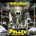 Wu-Tang Clan - Wu music group presents pollen: the swarm, pt. 3