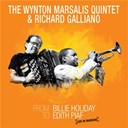 Richard Galliano / Wynton Marsalis Quintet - From billie holiday to edith piaf: live in marciac