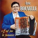 Eric Bouvelle - C'est pas la javanaise