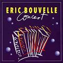 Eric Bouvelle - Concert