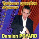 Damien Poyard - Toujours question d'amour