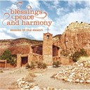Monks Of The Desert - Blessings, peace and harmony