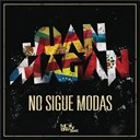 Juan Magan - No sigue modas