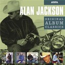 Alan Jackson - Original album classics