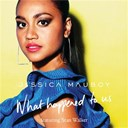 Jessica Mauboy - What happened to us (feat. stan walker)