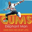 Gums - Dans nos vies (in my life)